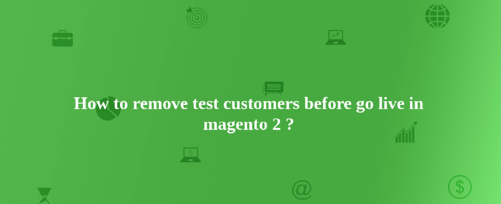 How to remove customers in magento 2